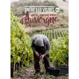 """Livre """"Entre les Vignes"""" avec les vignerons nature d'Auvergne"""