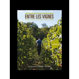 """Livre """"Entre les Vignes"""" Bourgogne"""