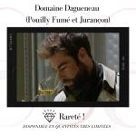 Domaine Dagueneau –  (Pouilly Fumé et Jurançon)